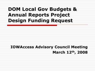 DOM Local Gov Budgets & Annual Reports Project Design Funding Request