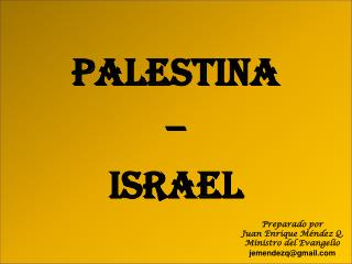 PALESTINA  –  ISRAEL