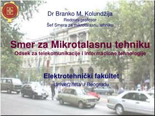 Smer za  Mi k ro t a lasnu  t ehniku Odsek za  t elekomunikacije i  i nformacione  t ehnologije