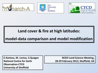 NCEO Land Science Meeting, 28-29 February 2012, Sheffield, UK