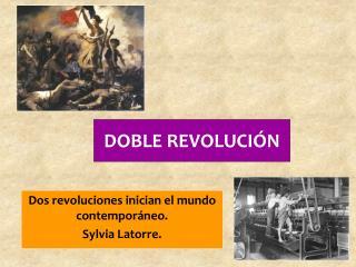 DOBLE REVOLUCI�N