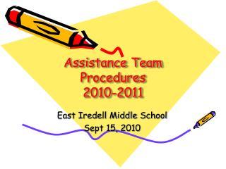 Assistance Team Procedures 2010-2011