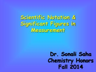 Scientific Notation & Significant Figures in Measurement