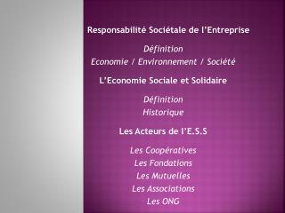 Responsabilité Sociétale de l'Entreprise    Définition Economie / Environnement / Société
