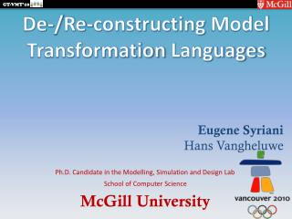 De-/ Re - constructing  Model Transformation  Languages