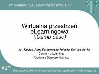 Wirtualna przestrzeń eLearningowa (iCamp case)
