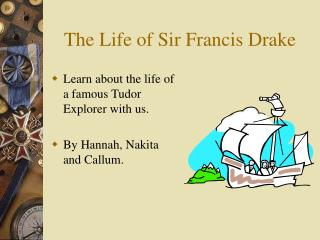 The Life of Sir Francis Drake