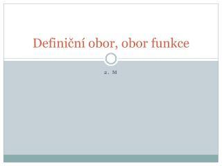 Defini?n� obor, obor funkce