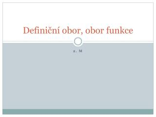 Definiční obor, obor funkce