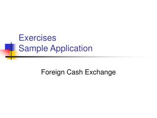 Exercises  Sample Application