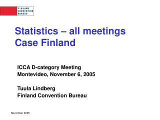 Statistics – all meetings Case Finland