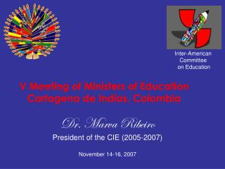 V Meeting of Ministers of Education Cartagena de Indias, Colombia