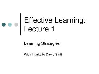 Effective Learning: Lecture 1