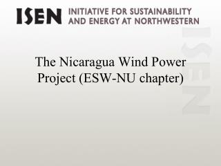 The Nicaragua Wind Power Project (ESW-NU chapter)