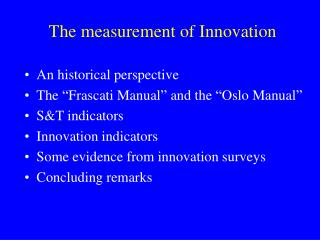 The measurement of Innovation