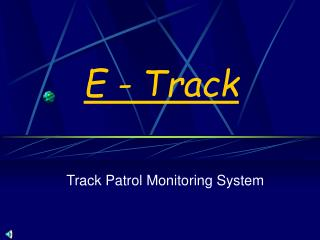 E - Track