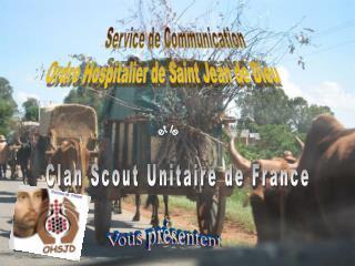 Service de Communication  Ordre Hospitalier de Saint Jean de Dieu
