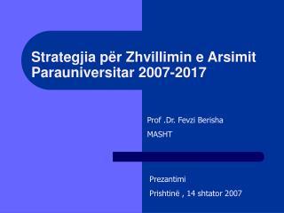 Strategjia p r Zhvillimin e Arsimit Parauniversitar 2007-2017