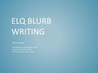 ELQ Blurb Writing