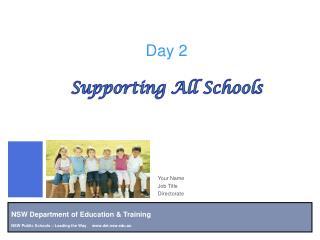 Day 2 Supporting All Schools