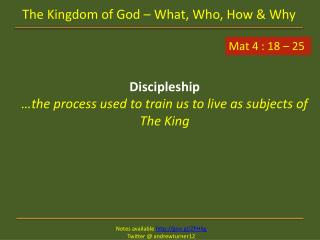 The Kingdom of God – What, Who, How & Why