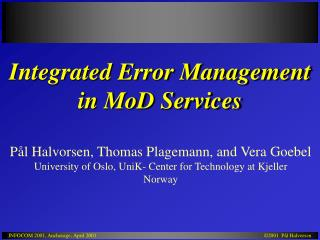 Integrated Error Management  in MoD Services