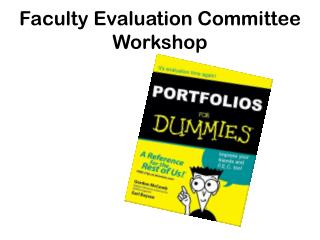 Faculty Evaluation Committee Workshop