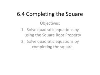 6.4 Completing  t he Square