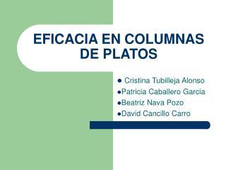 EFICACIA EN COLUMNAS DE PLATOS