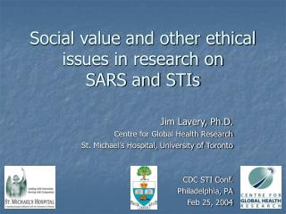 Social value and other ethical issues in research on  SARS and STIs