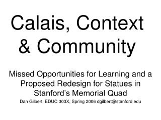 Calais, Context & Community