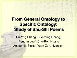 From General Ontology to Specific Ontology:  Study of Shu-Shi Poems