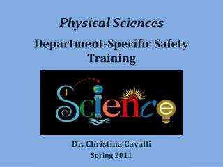 Physical Sciences  Department-Specific Safety Training