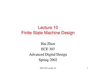 Lecture 10 Finite State Machine Design