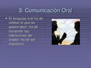 3. Comunicación Oral