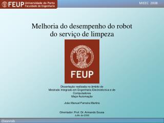 Melhoria do desempenho do robot do serviço de limpeza