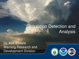 Circulation Detection and Analysis