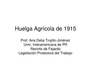 Huelga Agrícola de 1915