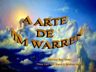 A ARTE  DE  JIM WARREN