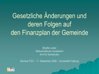 Gesetzliche Änderungen und deren Folgen auf den Finanzplan der Gemeinde