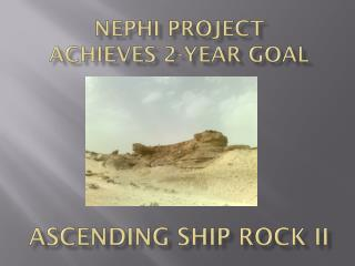 Nephi Project achieves 2-year goal