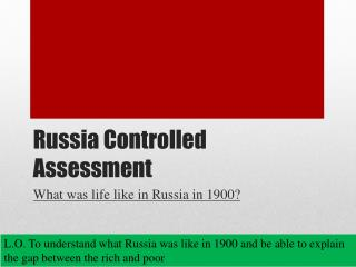 Russia Controlled Assessment
