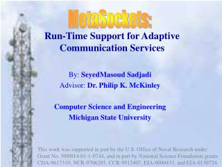 Run-Time Support for Adaptive Communication Services