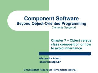 Component Software Beyond Object-Oriented Programming
