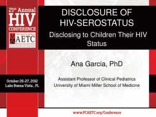 DISCLOSURE OF  HIV-SEROSTATUS Disclosing to Children Their HIV Status
