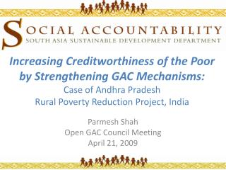 Parmesh Shah Open GAC Council Meeting April 21, 2009
