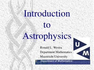 Ronald L. Westra Department Mathematics Maastricht University