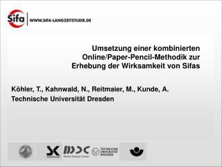 Umsetzung einer kombinierten  Online/Paper-Pencil-Methodik zur  Erhebung der Wirksamkeit von Sifas