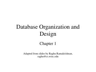 Database Organization and Design