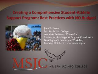 Creating  a Comprehensive Student-Athlete Support Program: Best Practices with  NO Budget !
